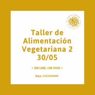 Taller de Alimentación Vegetariana incluida Vegana