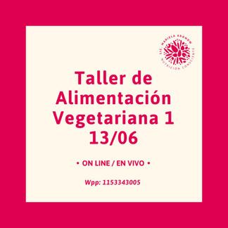 Taller de Alimentación Vegetariana /Vegana I