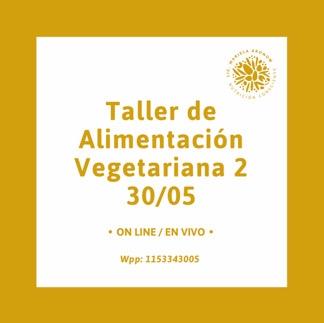 Taller de Alimentaci贸n Vegetariana incluida Vegana