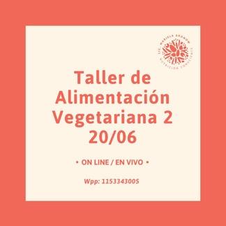 Taller de Alimentaci贸n Vegetariana / Vegana 2. La planificaci贸n