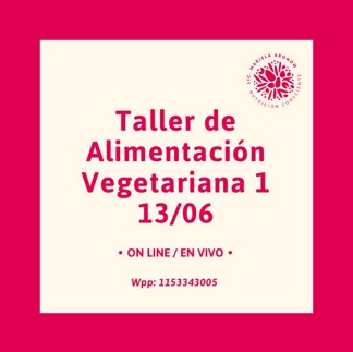 Taller de Alimentaci贸n Vegetariana /Vegana I